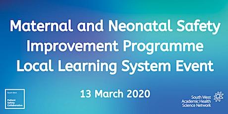 Maternal & Neonatal Safety Improvement Programme LLS8 tickets