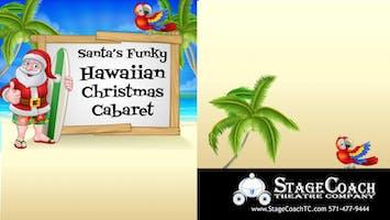 Santa's Funky Hawaiian Christmas Cabaret