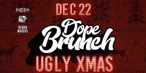 DopeBrunch: The Dopest Brunch/DayParty in the RDU!!