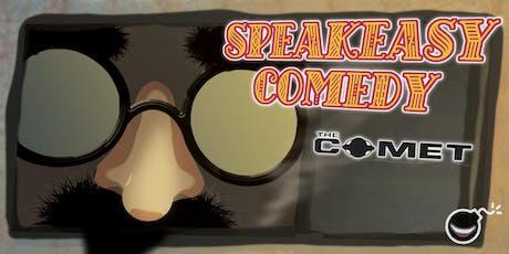 Speakeasy Comedy @ The Comet tickets