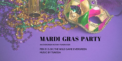 Evergreen Rotary Mardi Gras Party & Fundraiser with Music by Tunisia