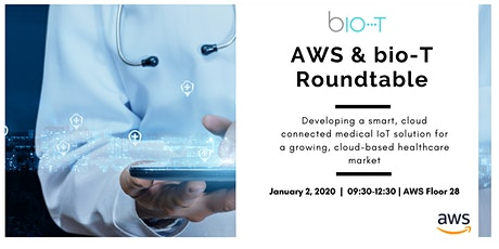 Roundtable with AWS & bio-T: Medical IoT solutions in the growing, cloud-based healthcare market  tickets