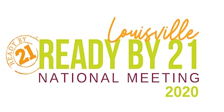 Ready by 21 National Meeting 2020 tickets