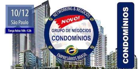 10-12 Grupo de negócios focado em CONDOMÍNIOS - Empresários Brasil - CENTRO ingressos