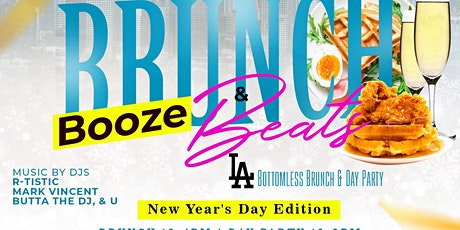 Brunch Booze & Beats - L.A. New Year's Day Bottomless Brunch & Day Party tickets