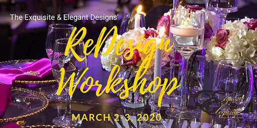 The Exquisite & Elegant Designs' ReDesign Workshop