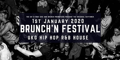 Brunch'N Festival NYD (UKG, RnB, Hip_Hop)