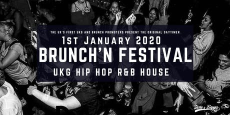 Brunch'N Festival NYD (UKG, RnB, Hip_Hop)  tickets