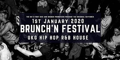 Brunch'N Festival NYD (UKG, RnB, Hip_Hop)  tickets