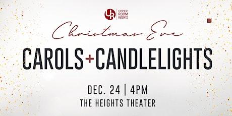 Christmas Eve: Carols & Candlelights tickets