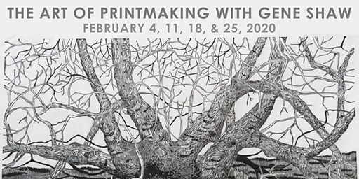 The Art of Printmaking with Gene Shaw