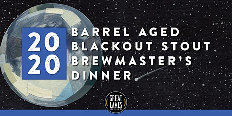 2020 Barrel Aged Blackout Stout Dinner tickets
