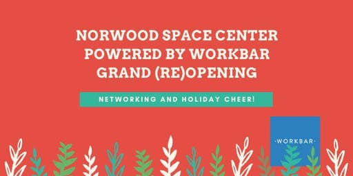 Norwood Space Center Powered by Workbar Grand (Re)Opening