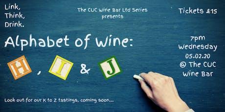 'Alphabet of Wine': H, I & J tickets