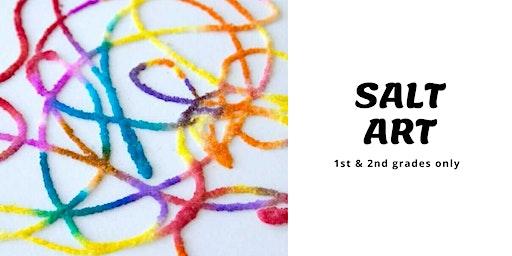 Salt Art [1st-2nd]