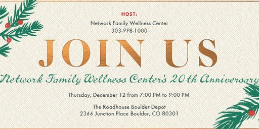 Network Family Wellness Center's 20th Anniversary Party