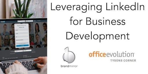 Leveraging LinkedIn for Business Development