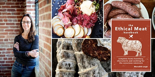 Charcuterie Intensive Part 1 & 2 : Two-day Intro Bootcamp w/Meredith Leigh