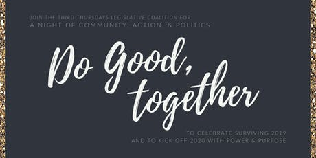 Do Good, Together: A Night of Community, Action, & Politics tickets