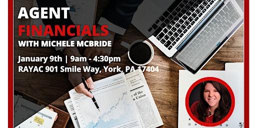 Agent Financials w/ Michel McBride