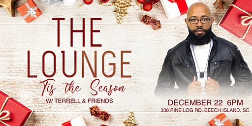 The Lounge: Tis the Season w/ Terrell and Friends