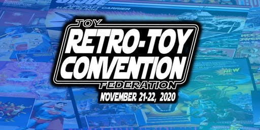 Retro-Toy Con: Greenville South Carolina 2020