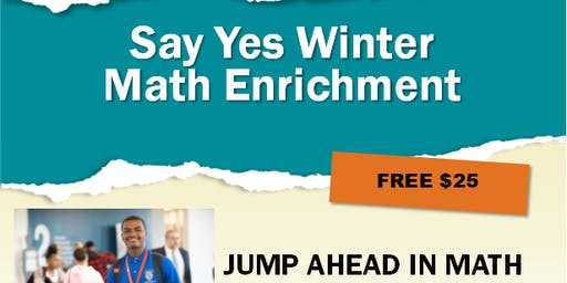 Say Yes Scholar Winter Math Enrichment