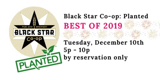 Black Star: Planted - Best of 2019!