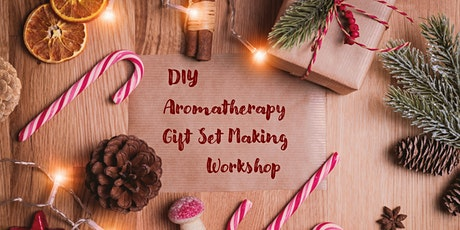 DIY Aromatherapy Gift Set Making Workshop tickets