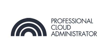 CCC-Professional Cloud Administrator(PCA) 3 Days Training in Birmingham tickets