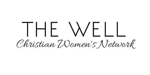 The Well Christian Women's Network Orlando Meeting