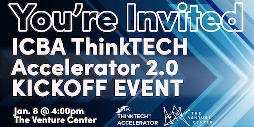 ICBA ThinkTECH Accelerator 2.0 Kickoff