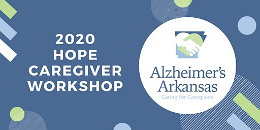 Hot Springs Hope Caregiver Workshop