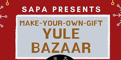 Make-Your-Own- Gift Yule Bazaar tickets
