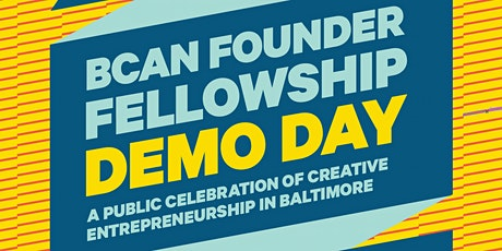 BCAN Founder Fellowship Demo Day '19-'20 tickets