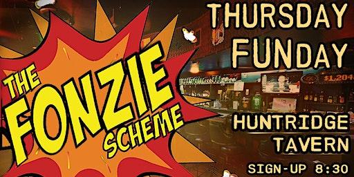 The Fonzie Scheme Thursday Funday Open Mic!
