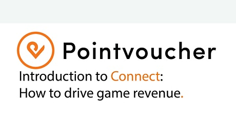 Introduction to Connect: How to drive game revenue tickets