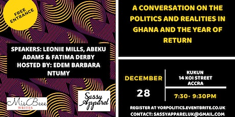 A conversation on the Politics and Realities in Ghana and the Year of Return tickets