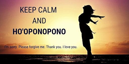 Ho'oponopono/Forgiveness Workshop