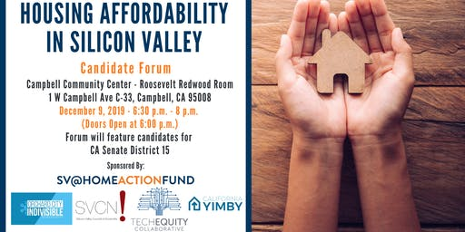 Housing Affordability in Silicon Valley: Candidate Forum Series #6