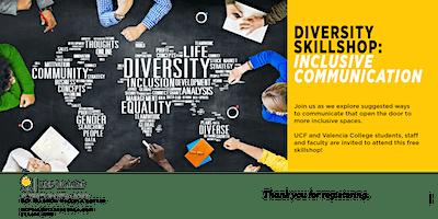 Diversity Skill-Shop: Inclusive Communication