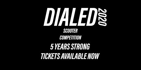 Dialed Scooter Comp 2020 tickets