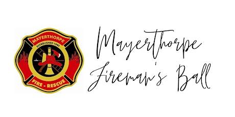 TEST 24th Annual Mayerthorpe Fireman's Ball  tickets