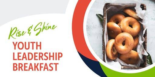 "2020 ""Rise N Shine"" Community Leaders Breakfast"