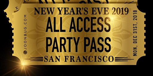 All Access Party Pass San Francisco NYE Party Pass