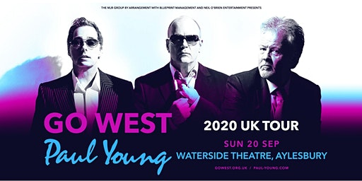 Go West & Paul Young (Waterside Theatre, Aylesbury)
