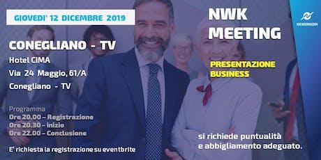 MEETING PRESENTAZIONE BUSINESS  NEWORKOM COMMUNITY - CONEGLIANO - TV biglietti