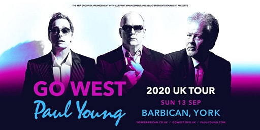 Go West & Paul Young (Barbican, York)