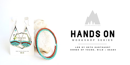 BHD Hands On Workshop Series: Jewelry Creation