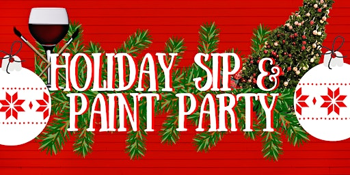 Holiday Sip & Paint Party